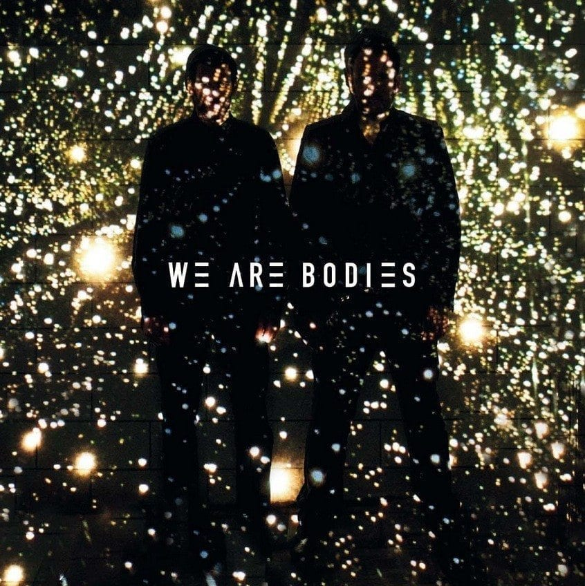 We Are Bodies : l'union sacrée.