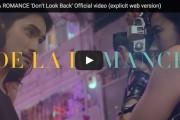 Don't Look Back ! De La Romance avance…