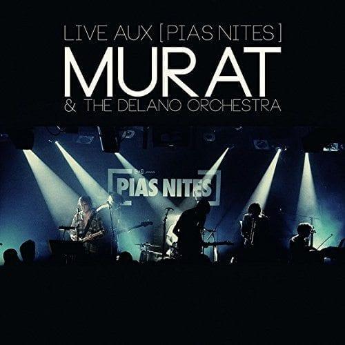 Jean-Louis Murat : Live aux [PIAS] NITES